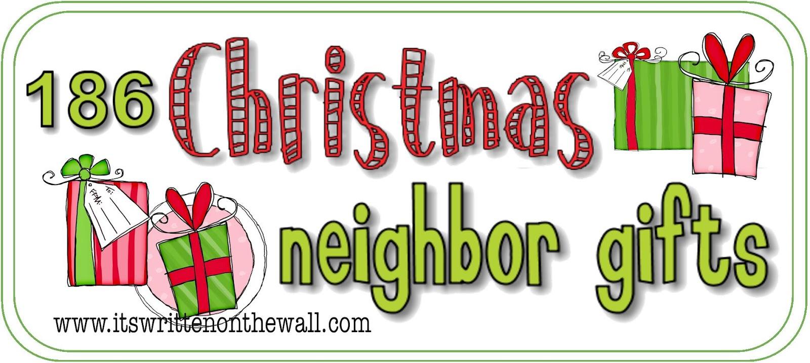 Neighbor teacher christmas gift ideas pinpoint for Christmas gifts for neighbors homemade