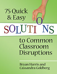 Four Outrageously Simple (But Effective!) Ways to Deal with Classroom Disruption