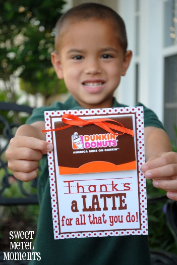 Thanks a Latte Teacher (Dunkin' Donuts)  FREE printable– back to school