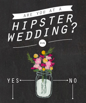 Infographic: Are You At A Hipster Wedding? This is funny!