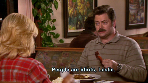Ron Swanson, everybody.