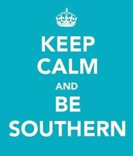 American by birth…Southern by the Grace of God!
