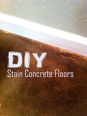 DIY How To Stain Concrete Yourself.  We stained our own concrete in our home usi