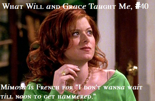 What Will and Grace Taught Me # 40