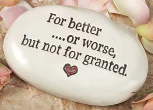 Never take the one you love for granted !!