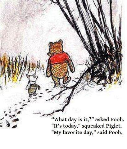 My Favorite Day… Love Pooh Bear!