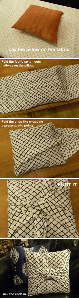 DIY Cover a pillow with no sewing. I like that these are removable/cleanable.