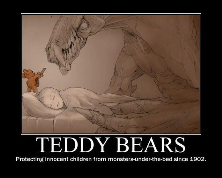 Teddy Bears – Protecting Innocent Children From Monsters Under The Bed Since 190