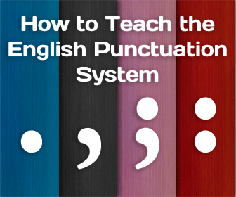 How to Teach the English Punctuation System.
