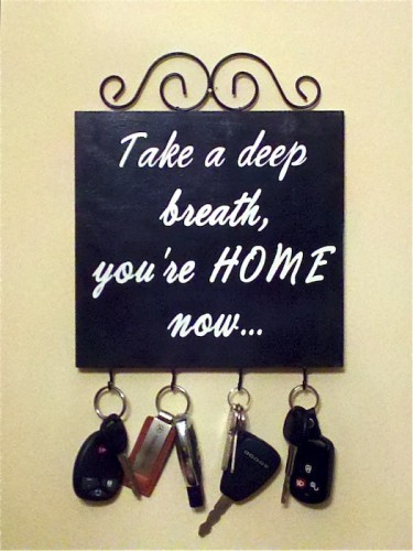 Take a Deep Breath Youre Home Now…Word Art Sign and Key Holder