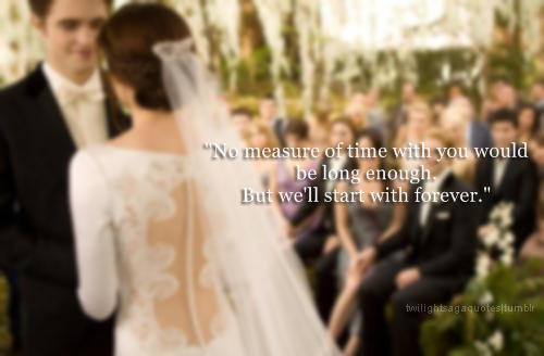Twilight quotes #TwilightForever