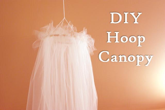 DIY Hoop Canopy