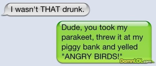18 'I Wasnt That Drunk!' Texts. Sooo funny