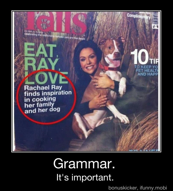 Once again, commas are important.