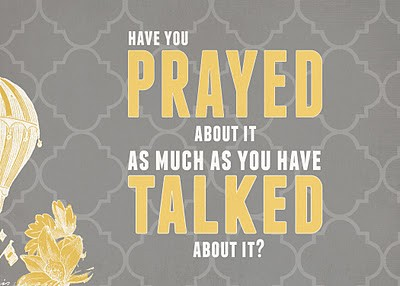 don't talk about it, pray about it
