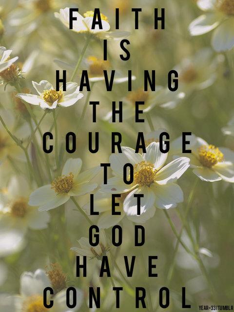 Let GOD have control.