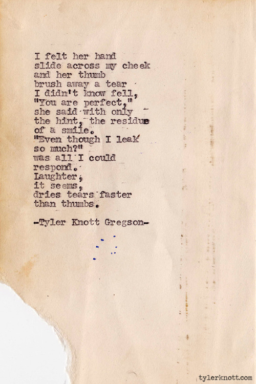 Typewriter Series #258 by Tyler Knott Gregson