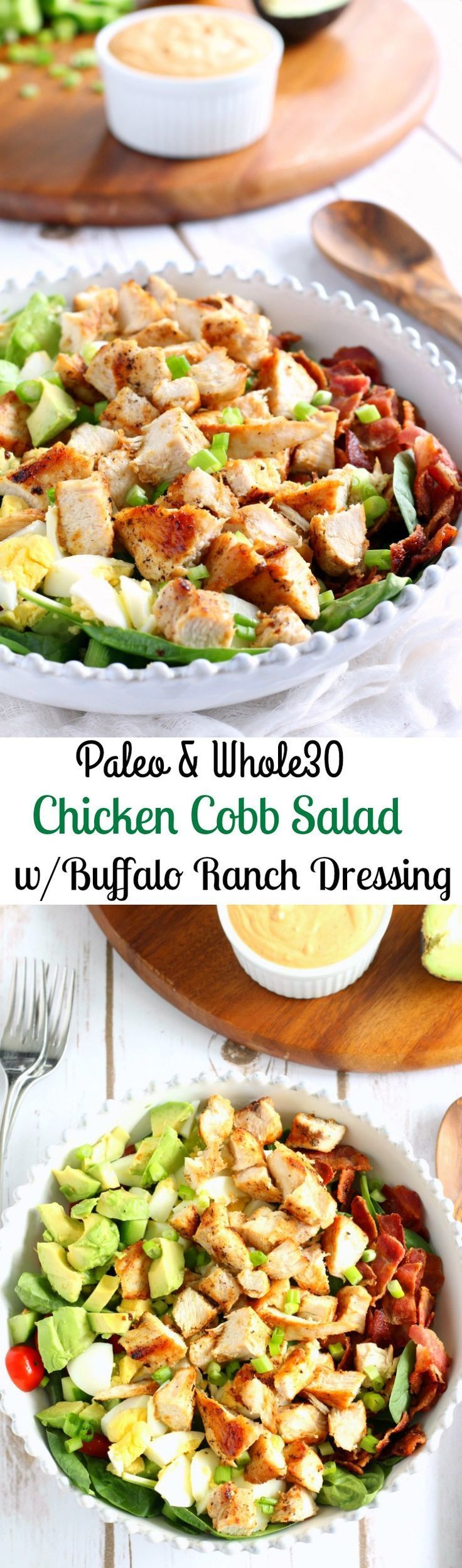 Whole 30 and paleo chicken cobb salad with buffalo ranch dressing two ways! One is