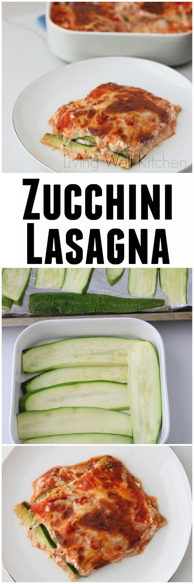 A fresh, summer take on a comfort food classic: Zucchini Lasagna from Living Well Kitchen @Meme Inge