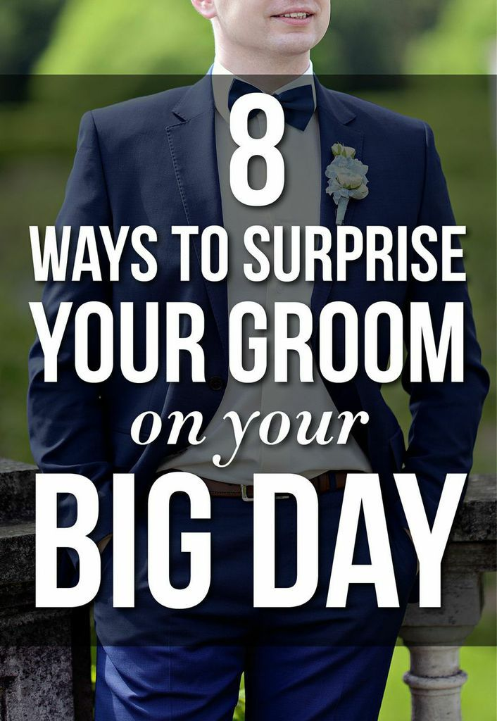 8 Ways To Surprise Your Groom On The Big Day