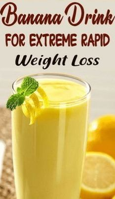 Powerful Banana Drink For Extreme & Rapid Weight Loss -   15 diet weight loss drinks ideas