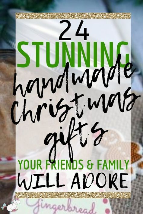 24 DIY Christmas Gifts For Your Friends and Family -   19 diy Gifts for friends ideas