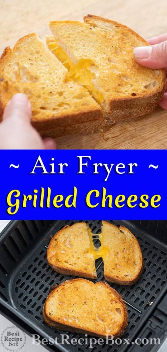 Air Fryer Grilled Cheese Sandwich- Best and Easy ! | Best Recipe Box -   18 air fryer recipes easy dessert ideas